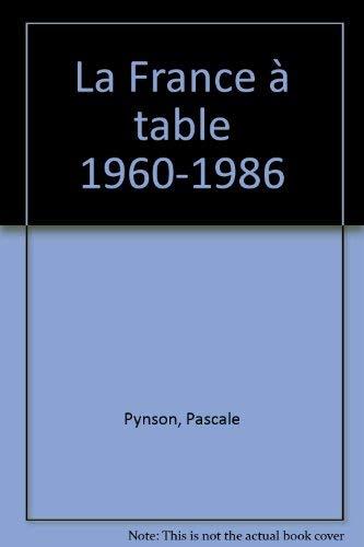 9782707116789: La France à table, 1960-1986