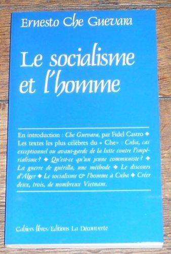 9782707117175: Le socialisme et l'homme (Cahiers Libres)