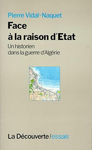 9782707118813: Face a la raison d'Etat: Un historien dans la guerre d'Algerie (Cahiers libres) (French Edition)