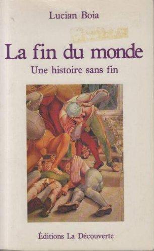 9782707118868: La fin du monde: Une histoire sans fin (French Edition)