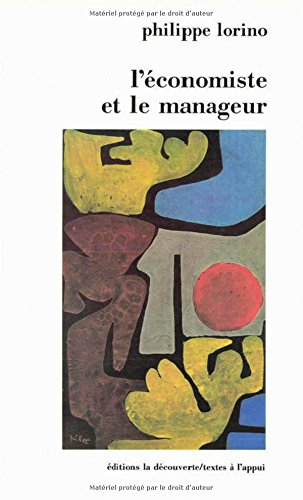L'économiste et le manageur: Lorino, Philippe