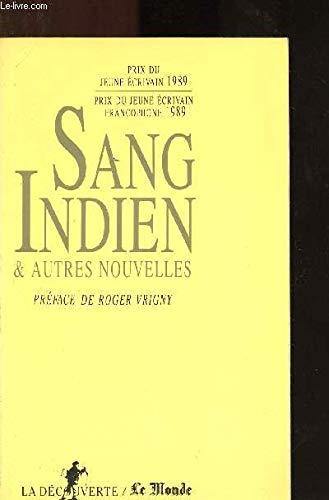 Sang Indien Et Autres Nouvelles (prix Du: Collectif,