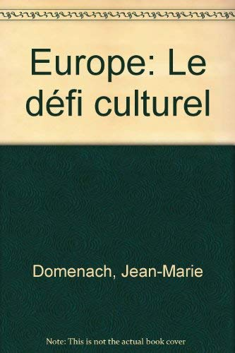 9782707119247: Europe, le défi culturel (Cahiers libres) (French Edition)