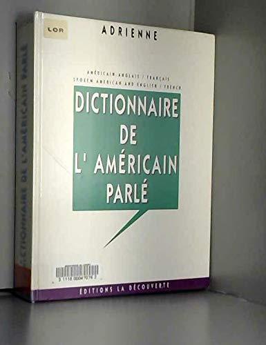 9782707119865: Dictionnaire de l'américain parlé (French Edition)