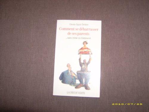 9782707121127: Comment se debarrasser de ses parents-- sans crime ni chatiment (Collection