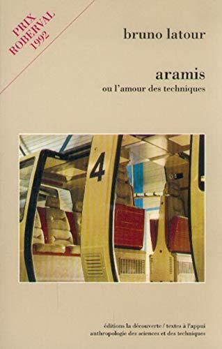 9782707121202: Aramis ou L'amour des techniques
