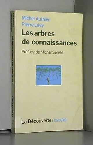 9782707121738: Les arbres de connaissances (Cahiers libres) (French Edition)
