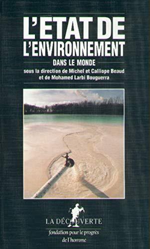 L'Etat de l'environnement dans le monde (Collection L'Etat du monde) (French Edition...