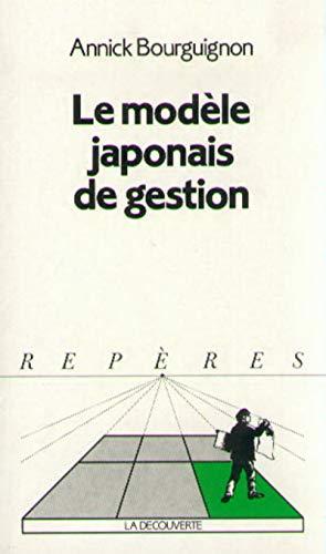 Le modèle japonais de gestion: Bourguignon, Annick