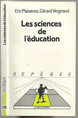 9782707122469: Les sciences de l'education (Reperes) (French Edition)