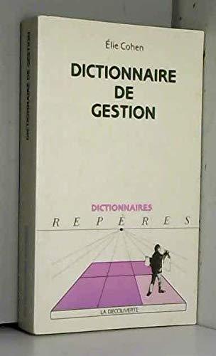 """9782707123954: Dictionnaire de gestion (Dictionnaires """"Repères"""") (French Edition)"""
