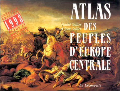 9782707124258: Atlas des peuples d'Europe centrale