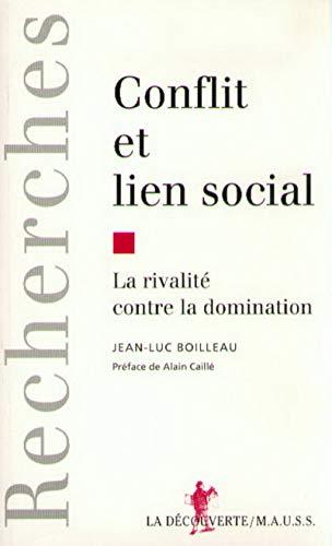 9782707124340: Conflit et lien social: La rivalite contre la domination ; precede de Agon et sport moderne (Collection