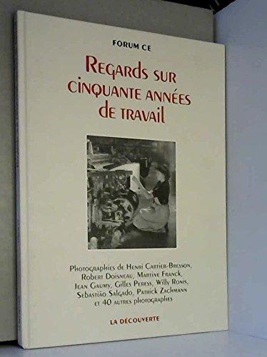 9782707124425: Regards sur cinquante annees de travail (French Edition)