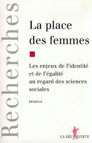 9782707124890: La Place des femmes : Les enjeux de l'identité et de l'égalité au regard des sciences sociales
