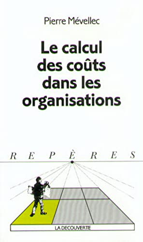 9782707125088: CALCUL DES COUTS..ORGANISATIONS #181