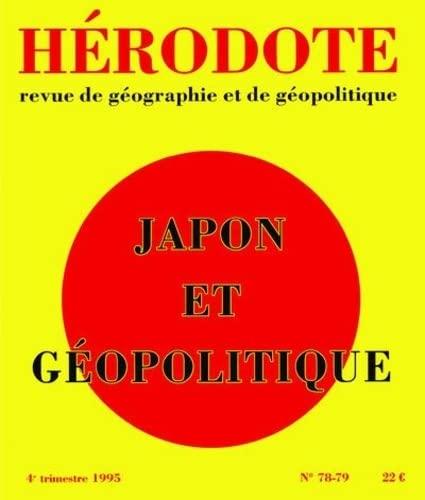 9782707125149: H�rodote n�78-79 : Japon et g�opolitique