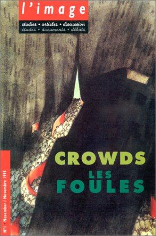 9782707125217: Crowds / Les Foules