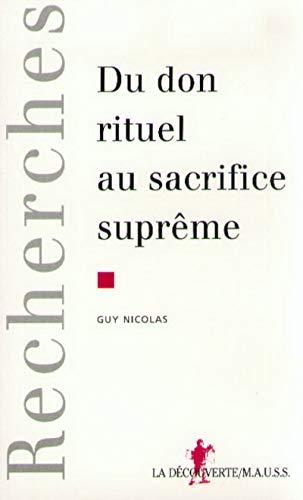 9782707125453: Du don rituel au sacrifice supr�me