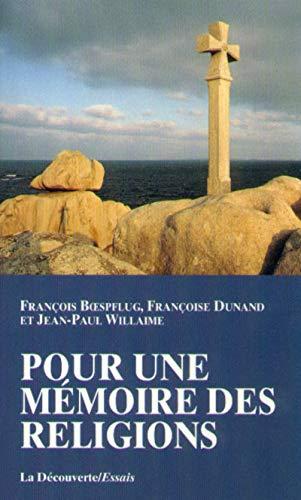Pour une mémoire des religions Jean-Paul Willaime;