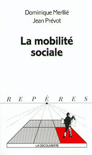 9782707126191: La mobilité sociale
