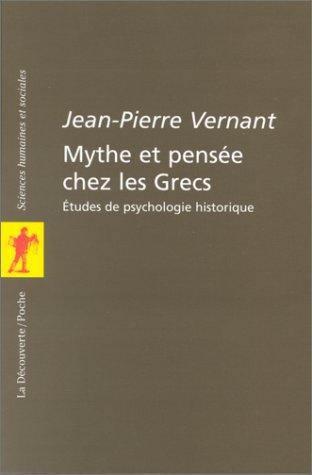 9782707126283: Mythes et pensée chez les Grecs : Etudes de psychologie historique
