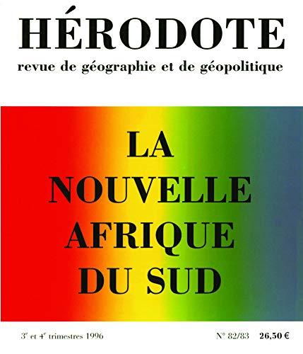 Hérodote n° 82-83 : la nouvelle Afrique du sud: Collectif