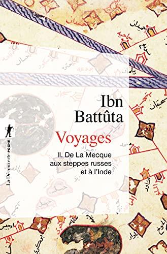 9782707126788: Voyages, tome II : De la Mecque aux steppes russes et � l'Inde