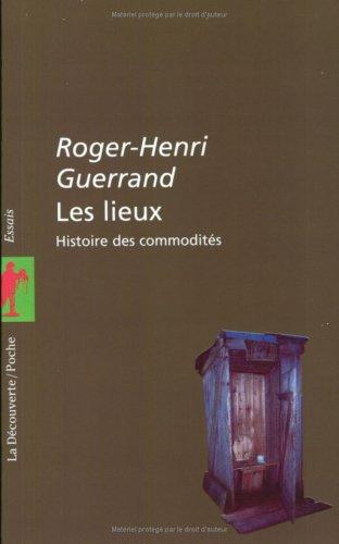 9782707126917: Les Lieux, histoire des commodités