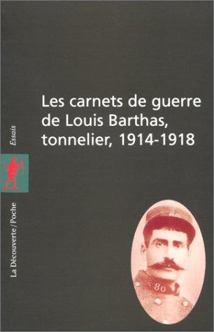 9782707127150: Les carnets de guerre de Louis Barthas, tonnelier (1914-1918)