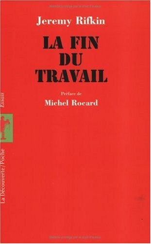 La fin du travail (9782707127334) by Jérémy Rifkin