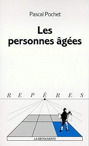Les personnes âgées: Pascal, Pochet