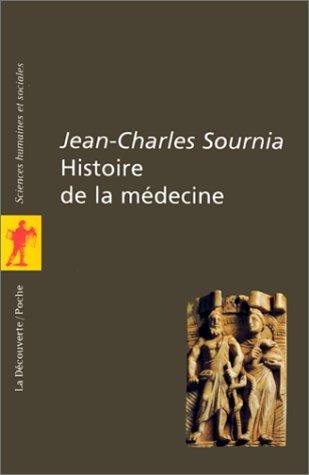 Histoire de la médecine: Jean-Charles Sournia