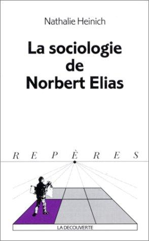 9782707128102: Sociologie de norbert elias