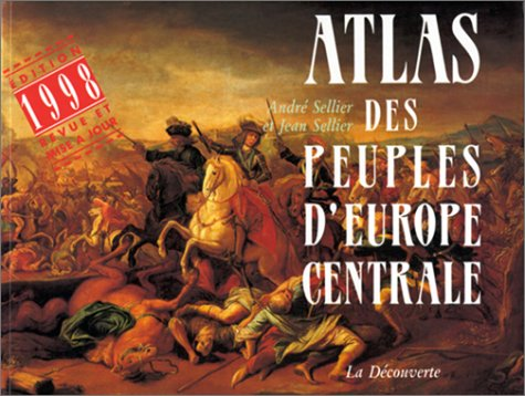 9782707129000: Atlas des peuples d'Europe centrale