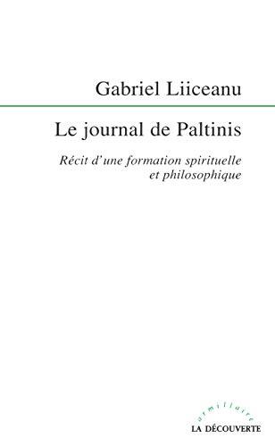 9782707129345: Le journal de Paltinis. Récit d'une formation spirituelle et philosophique