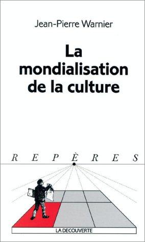 9782707129383: La mondialisation de la culture