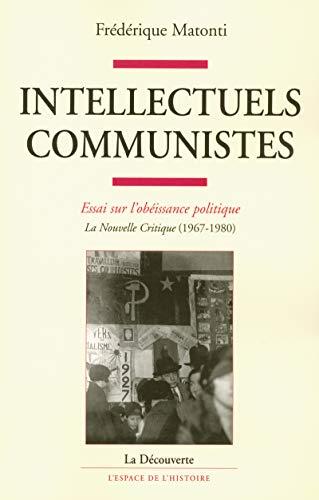 les intellectuels communistes: Frederique Matonti