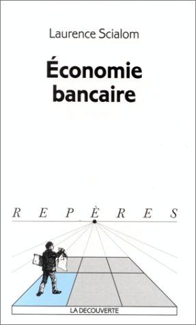 9782707131034: Economie bancaire