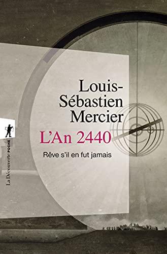 L'an 2440: Mercier, Louis S?bastien,