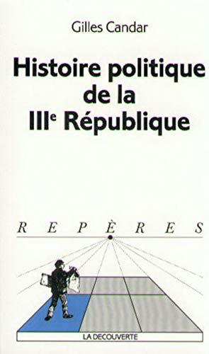Histoire politique de la IIIe République: Candar, Gilles