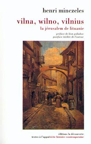 9782707132017: VILNA, WILNO, VILNIUS. : La Jérusalem de Lituanie (Textes à l'appui)