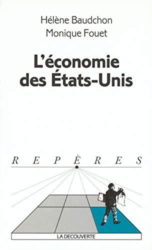L'économie des États-Unis - Nº 341: Baudchon, Helene