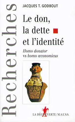 9782707133526: Le don, la dette et l'identité