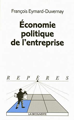 9782707133540: Économie politique de l'entreprise