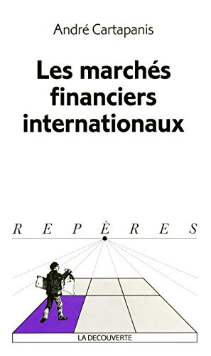 9782707133557: Les marchés financiers internationaux (French Edition)
