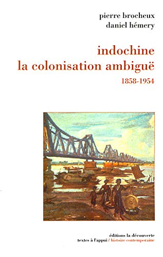 9782707134127: Indochine : La Colonisation ambiguë - 1858-1954