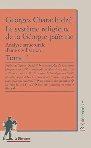 Le système religieux et la Géorgie païenne,: Georges Charachidzé