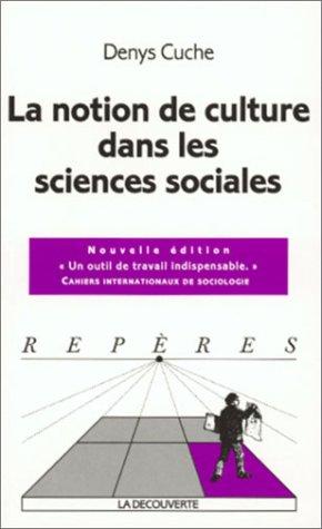 9782707134431: La notion de culture dans les sciences sociales