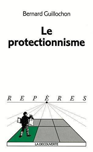 9782707135384: Le Protectionnisme